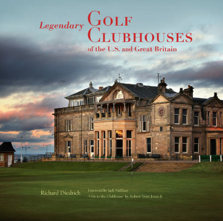 Legendary Golf Clubhouses cover (photo Kevin Murray Golf Photography)