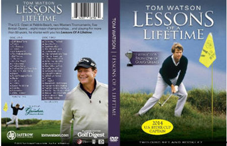Tom Watson Lessons of a Lifetime
