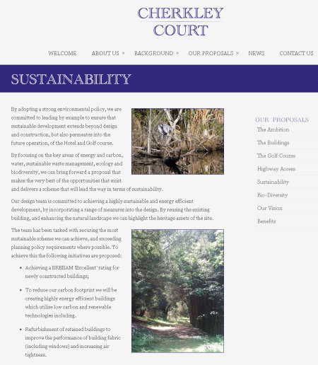 The Cherkley Court website gives full details of the project