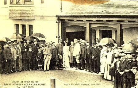 Dornoch Clubhouse opening 3rd July 1909 (courtesy of History Links Museum, Dornoch.)