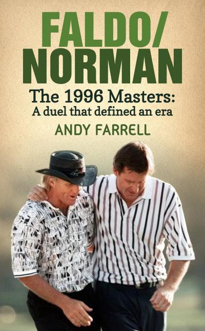 Faldo/Norman by Andy Farrell publisher: Elliott & Thompson price: £14.99 hardback publication date: 27 March 2014.